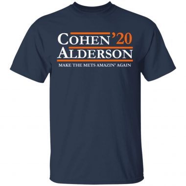 Cohen alderson 2020 make the mets amazin' again Shirt