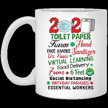 2020 Toilet Paper Karen Hand Face Masks Tanitize Dr Fauci Virtual Learning Mug, travel mug