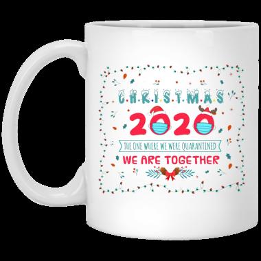 Christmas 2020 The One We Were Quarantined We Are Together Coffee Mug, Travel mug