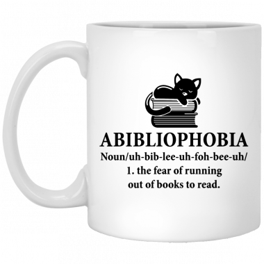 Abibliophobia the fear of running out of books to read Coffee Mug – Beer Stein – Water Bottle