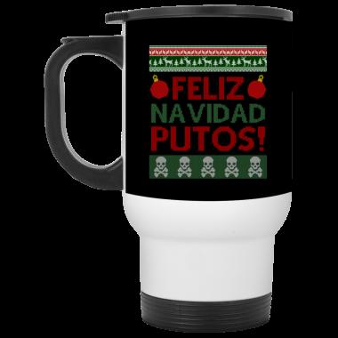 Feliz Navidad Putos Christmas Coffee Mug, travel mug