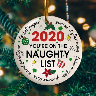 You're On The Naughty List 2020 Decorative Christmas Ornament Keepsake
