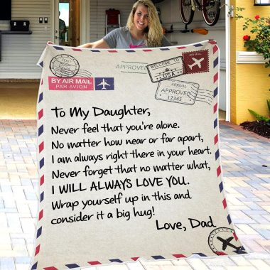 Dad To Daughter - Never Feel That You Are Alone Fleece Blanket