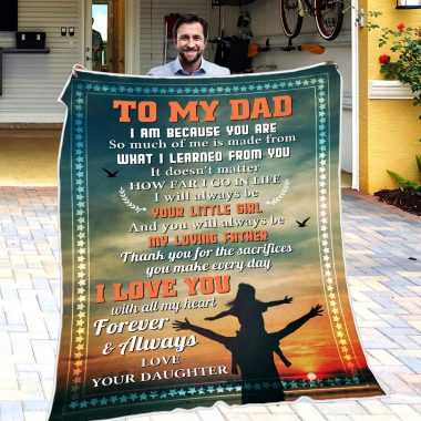 Daughter To Dad - I Am Because You Are Fleece Blanket