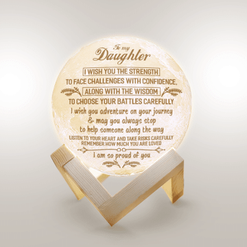 To My Daughter I Wish You The Strength To Face Challenges With Confidence Moon Lamp