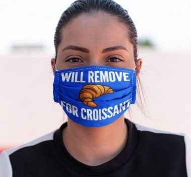 Will remove for Croissant Face mask