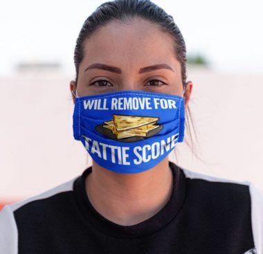 Will remove for Tattie Scone Face mask