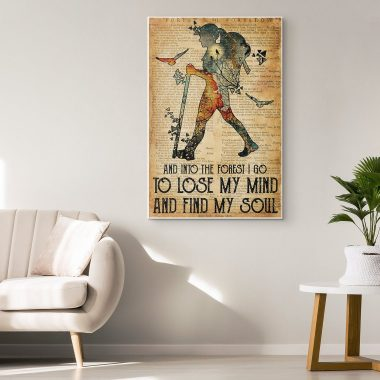 A Girl Hiking Forest And Into The Forest I Go To Lose My Mind And Find My Soul Canvas Poster