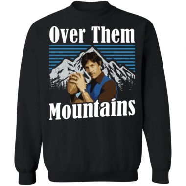 Uncle Rico Over Them Mountains Shirt