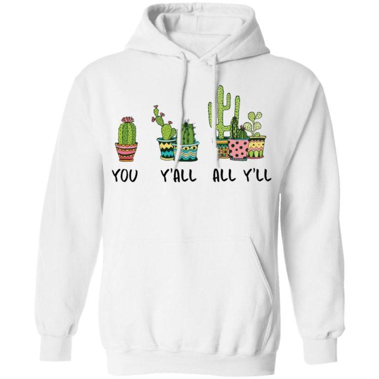 You Y'all All Y'll Cactus Shirt