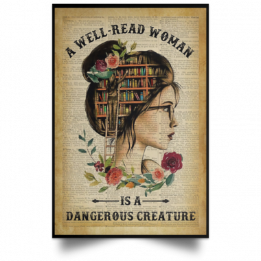 A Well Read Woman Is A Dangerous Creature Poster, Canvas
