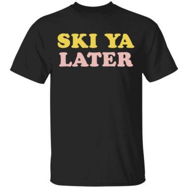 Ski Ya Later Retro Winter Shirt