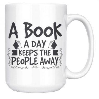 A Book A Day Keeps The People Away White Mug