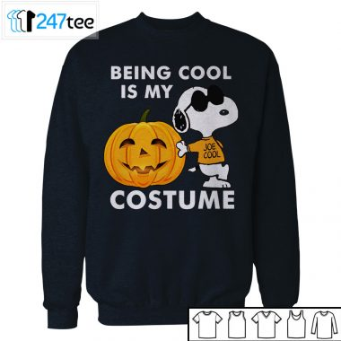 Peanuts Snoopy Being Cool Is My Costume Halloween Shirt