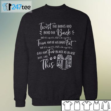 Hocus Pocus Twist The Bones and Bend The Back Sanderson Sister t-shirt, long sleeve, hoodie
