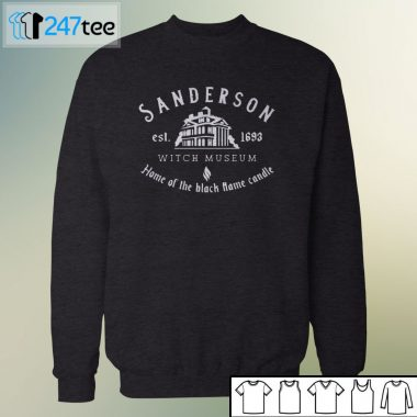 Sanderson Witch Museum Home of the black flame candle est 1693 T-shirt
