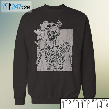 Skeleton Skull Coffee Drinking haloween shirt