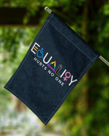 Equality Hurts No One Flags, Garden Flag