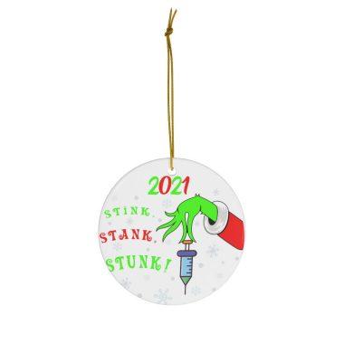 2021 The Grinch Stink Stank Stunk Christmas Ornament