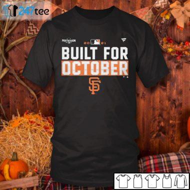 Men T Shirt Built For October San Francisco Giants Shirt