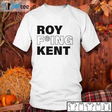 White Classic Men T shirt Roy Fucking Kent T shirt
